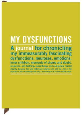 My Dysfunctions Inner Truth Journal - Inner-Truth Journals