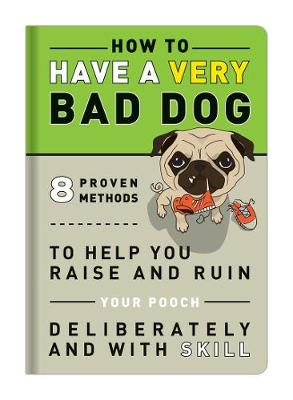 Knock Knock How to Have a Very Bad Dog - Books & Other Words (Paperback)