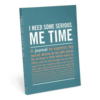 Knock Knock I Need Some Serious Me Time Inner-Truth Journal - Inner-Truth