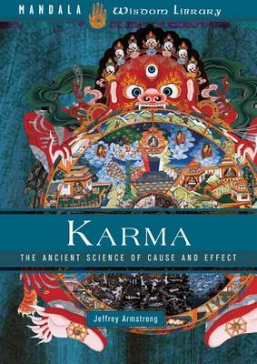Karma: The Ancient Science of Cause and Effect (Hardback)