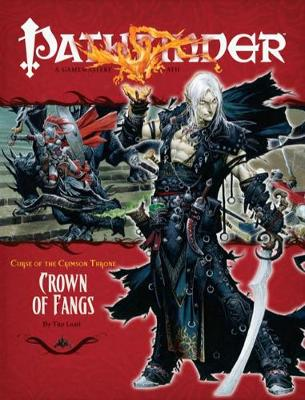 Pathfinder #12 Curse Of The Crimson Throne: Crown Of Fangs (Paperback)
