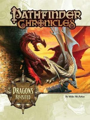 Pathfinder Chronicles: Pathfinder Chronicles: Dragons Revisited Dragons Revisited (Paperback)