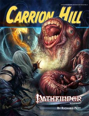 Pathfinder Module: Carrion Hill (Paperback)