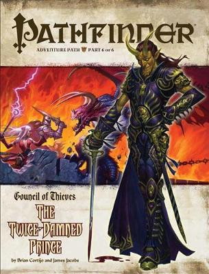 Pathfinder Adventure Path: Council of Thieves Part 6 - The Twice-Damned Prince (Paperback)