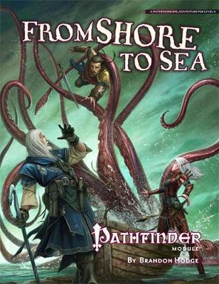 Pathfinder Module: From Shore to Sea (Paperback)
