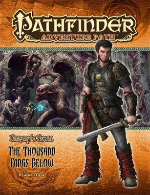 Pathfinder Adventure Path: The Serpent's Skull Part 5 - The Thousand Fangs Below (Paperback)