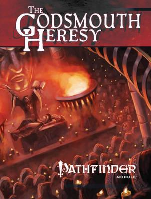 Pathfinder Module: The Godsmouth Heresy (Paperback)