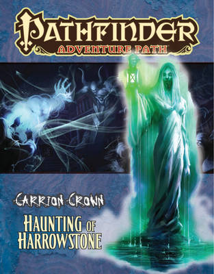 Pathfinder Adventure Path: Carrion Crown: Haunting of Harrowstone Part 1