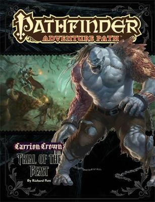 Pathfinder Adventure Path: Carrion Crown Part 2 - Trial of the Beast  (Paperback)