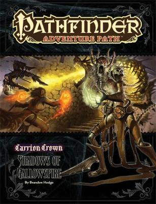 Pathfinder Adventure Path: Carrion Crown Part 6 - Shadows of Gallowspire (Paperback)