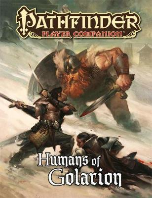 Pathfinder Player Companion: Humans of Golarion (Paperback)