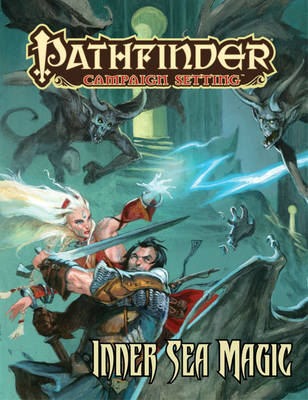 Pathfinder Campaign Setting: Inner Sea Magic (Paperback)