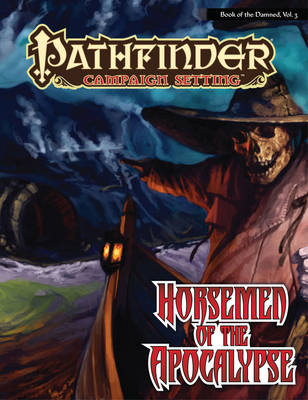 Pathfinder Chronicles: Book of the Damned Volume 3 - Horsemen of the Apocalypse (Paperback)