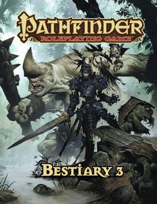 Pathfinder Roleplaying Game: Bestiary 3 (Hardback)