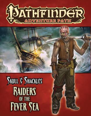 Pathfinder Adventure Path: Skull & Shackles: Raiders of the Fever Sea Part 2