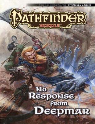 Pathfinder Module: No Response From Deepmar (Paperback)