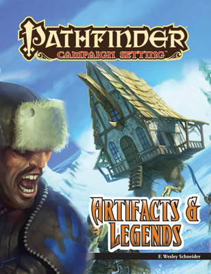 Pathfinder Campaign Setting: Artifacts and Legends (Paperback)