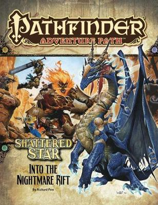 Pathfinder Adventure Path: Shattered Star Part 5 - Into the Nightmare Rift (Paperback)