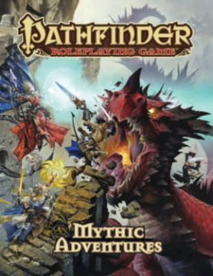 Pathfinder Roleplaying Game: Mythic Adventures (Hardback)