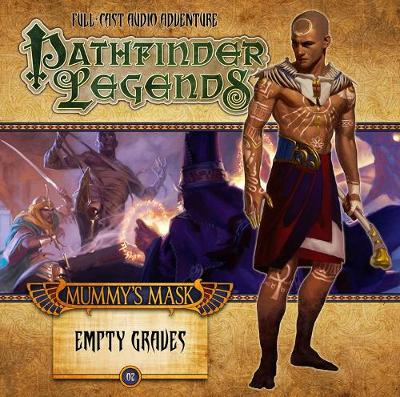 Pathfinder Adventure Path: Mummy's Mask Part 2 - Empty Graves (Paperback)
