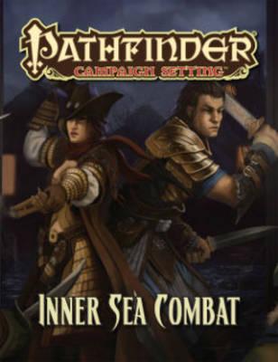 Pathfinder Campaign Setting: Inner Sea Combat (Paperback)