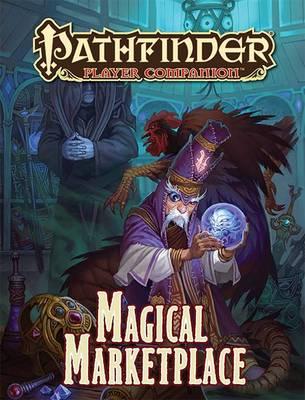 Pathfinder Player Companion: Magical Marketplace (Paperback)