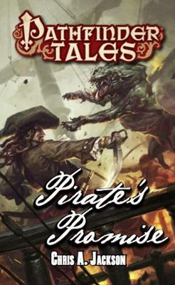 Pathfinder Tales: Pirate's Promise (Paperback)