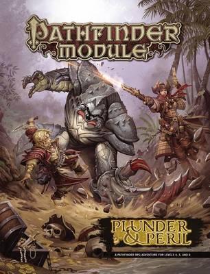 Pathfinder Module: Plunder & Peril (Paperback)