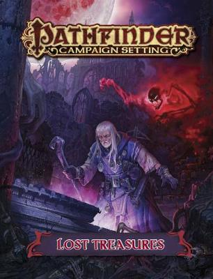 Pathfinder Campaign Setting: Lost Treasures (Paperback)