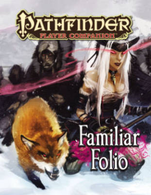 Pathfinder Player Companion: Familiar Folio (Paperback)