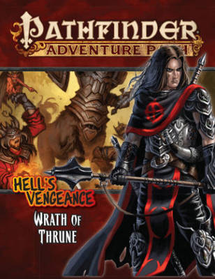 Pathfinder Adventure Path: Hell's Vengeance Part 2 - Wrath of Thrune (Paperback)