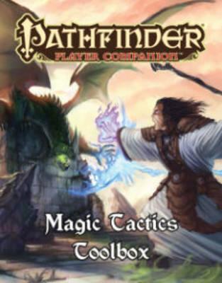 Player Companion: Magic Tactics Toolbox (Paperback)