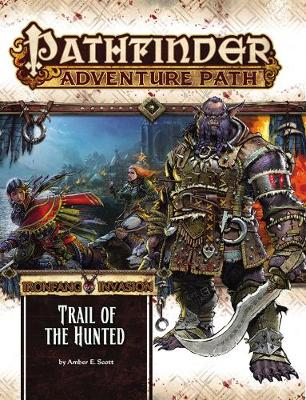 Pathfinder Adventure Path: Ironfang Invasion Part 1 of 6-Trail of the Hunted (Paperback)