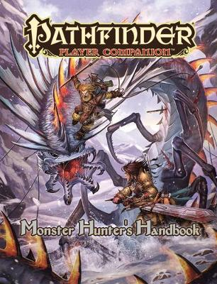 Pathfinder Player Companion: Monster Hunter's Handbook (Paperback)