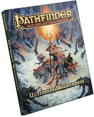 Pathfinder Roleplaying Game: Ultimate Wilderness (Hardback)
