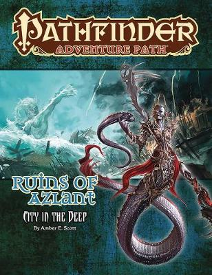 Pathfinder Adventure Path: Ruins of Azlant 4 of 6-City in the Deep (Paperback)