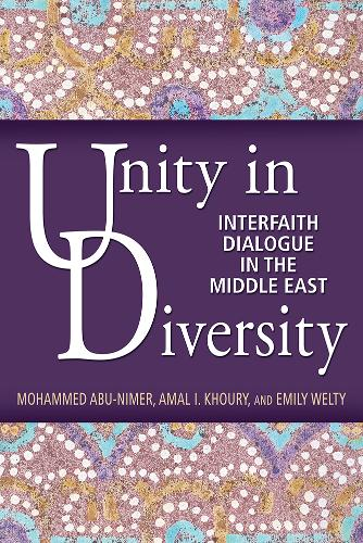Unity in Diversity: Interfaith Dialogue in the Middle East (Paperback)