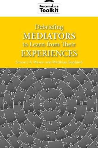 Debriefing Mediators to Learn From Thier Experiences (Paperback)