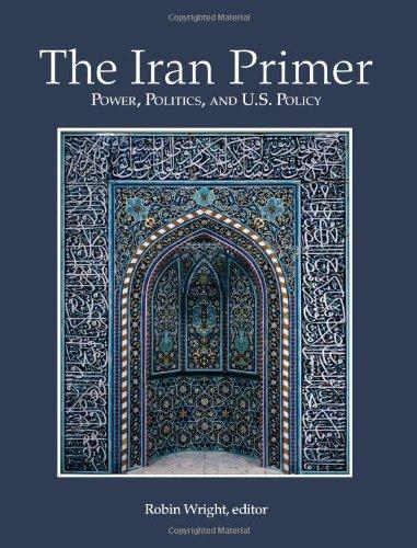 The Iran Primer: Power, Politics, and U.S. Policy (Paperback)