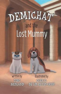 Demichat and the Lost Mummy (Paperback)