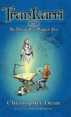 Trankarri: The Boy with a Magical Pen (Hardback)