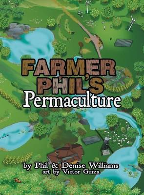 Farmer Phil's Permaculture (Hardback)