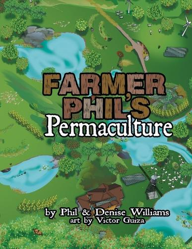 Farmer Phil's Permaculture (Paperback)