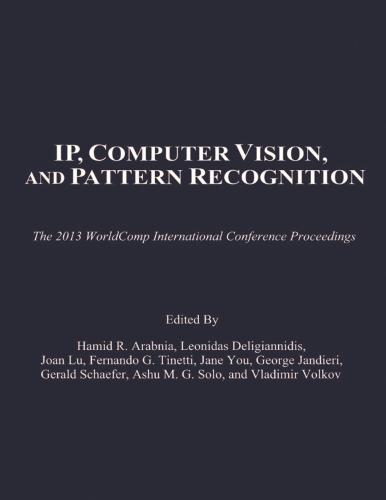 IP, Computer Vision, and Pattern Recognition: The 2013 Worldcomp International Conference Proceedings (Paperback)