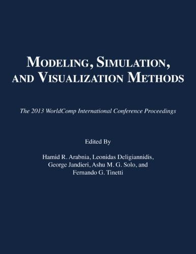 Modeling, Simulation, and Visualization Methods: The 2013 Worldcomp International Conference Proceedings (Paperback)