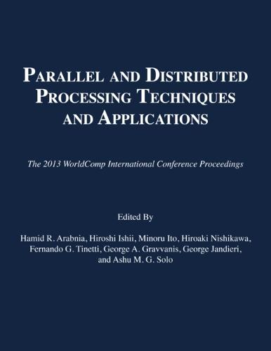 Parallel and Distributed Processing Techniques and Applications: The 2013 Worldcomp International Conference Proceedings (Paperback)