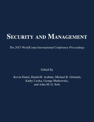 Security and Management: The 2013 Worldcomp International Conference Proceedings (Paperback)