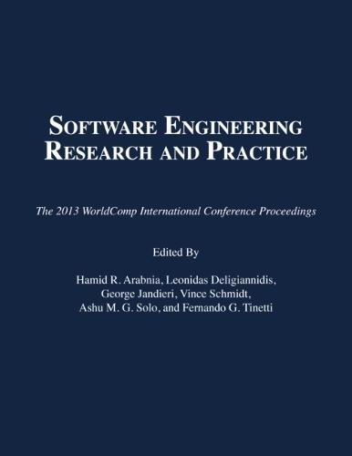 Software Engineering Research and Practice: The 2013 Worldcomp International Conference Proceedings (Paperback)