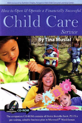 How to Open & Operate a Financially Successful Child Care Service (Paperback)