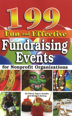 199 Fun & Effective Fundraising Events for Non-Profit Organizations (Paperback)